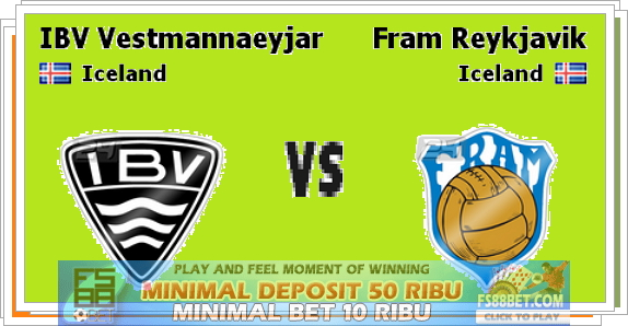 Prediksi IBV Vestmannaeyjar vs Fram Reykjavik 21 Juli 2014
