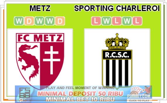 Prediksi Metz vs Sporting Charleroi 19 Juli 2014