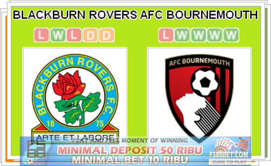 Prediksi Bursa Bola Blackburn Rovers vs AFC Bournemouth