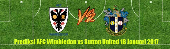 prediksi-bola-afc-wimbledon-vs-sutton-united-18-januari-2017